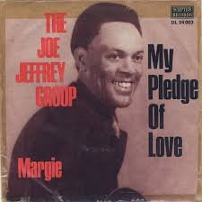 Image result for my pledge of love joe jeffrey group single images