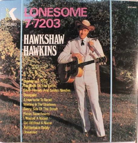 Image result for lonesome 7-7203 hawkshaw hawkins single images
