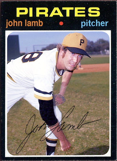 WHEN TOPPS HAD (BASE)BALLS!: NOT REALLY MISSING IN ACTION- 1971 JOHN LAMB