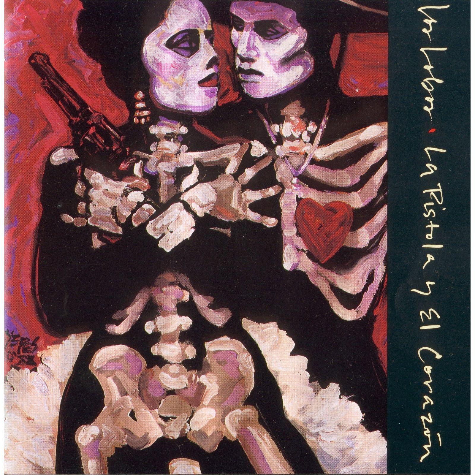 La Colección del Rock: Los Lobos - La Pistola Y El Corazón (1988)